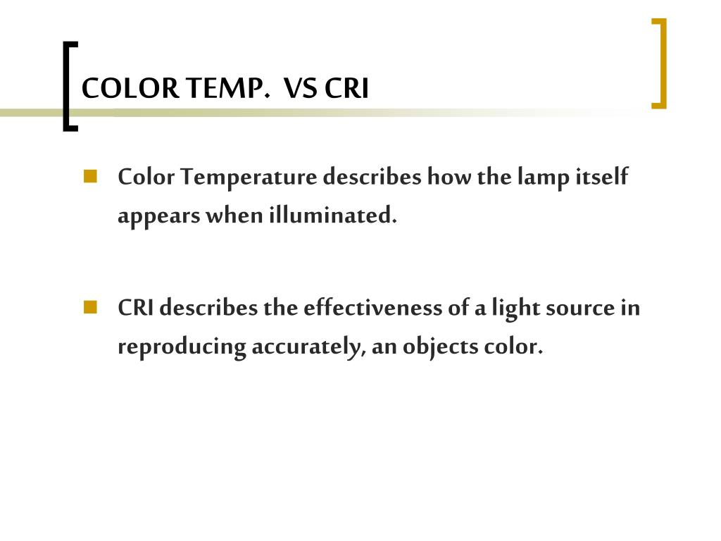 COLOR TEMP.  VS CRI