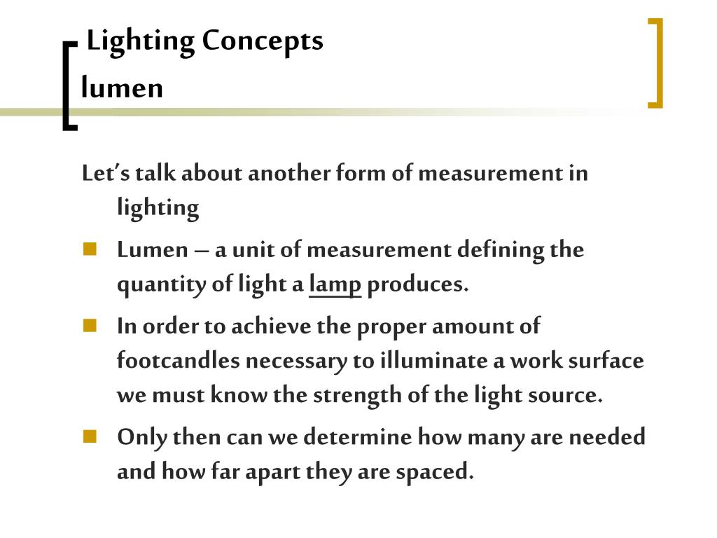 Lighting Concepts                                     lumen