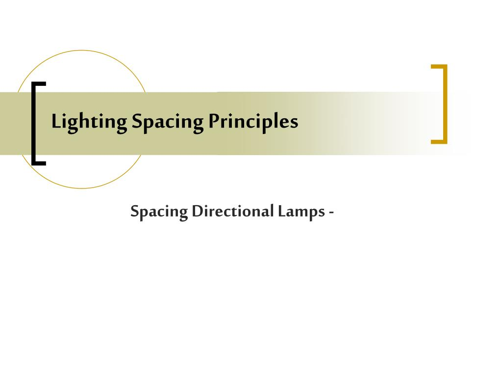 Lighting Spacing Principles