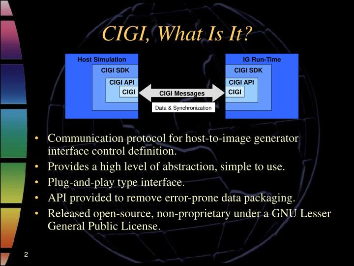 CIGI, What Is It?