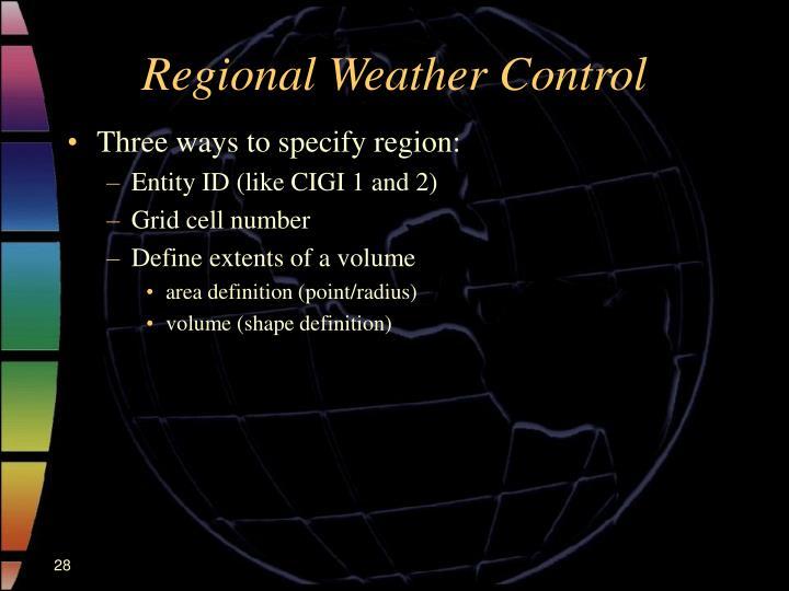 Regional Weather Control