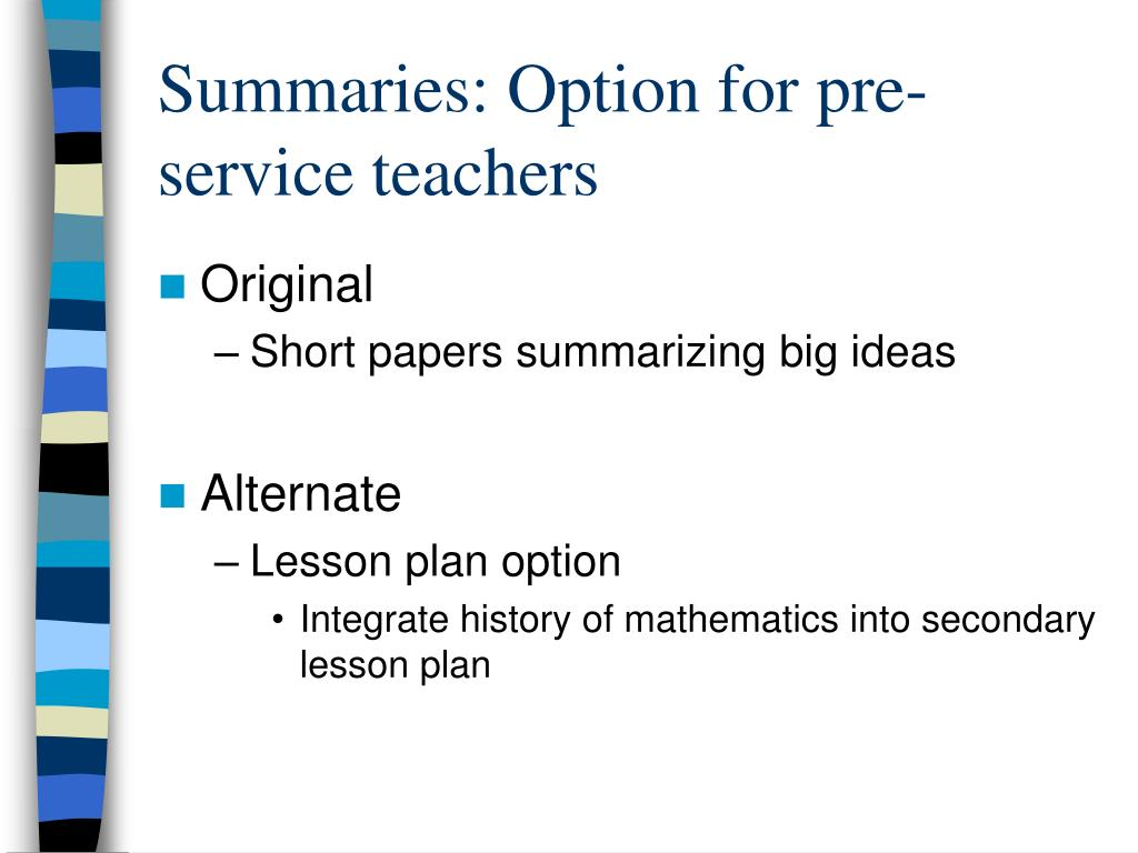 Summaries: Option for pre-service teachers