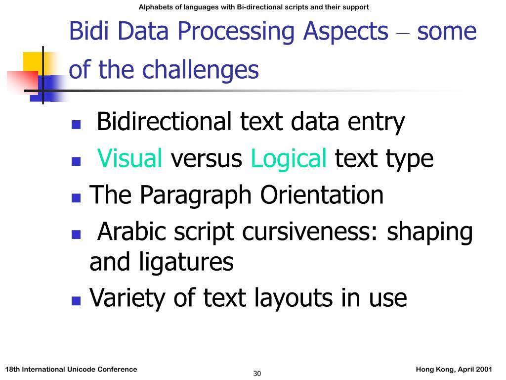 Bidi Data Processing Aspects