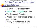 bidi data processing aspects some of the challenges