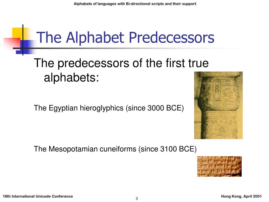 The Alphabet Predecessors