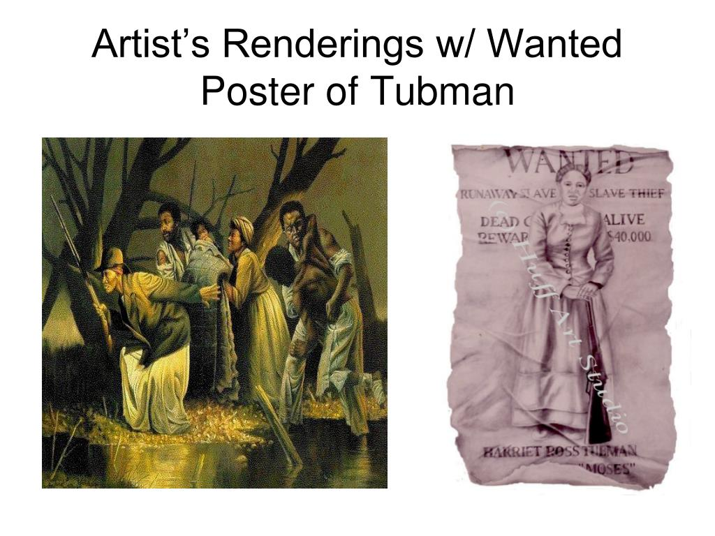 Artist's Renderings w/ Wanted Poster of Tubman
