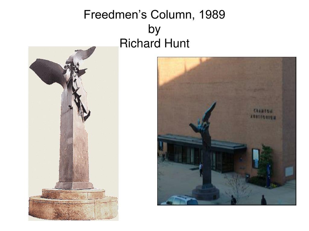 Freedmen's Column, 1989