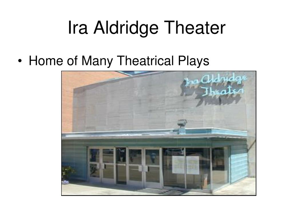 Ira Aldridge Theater