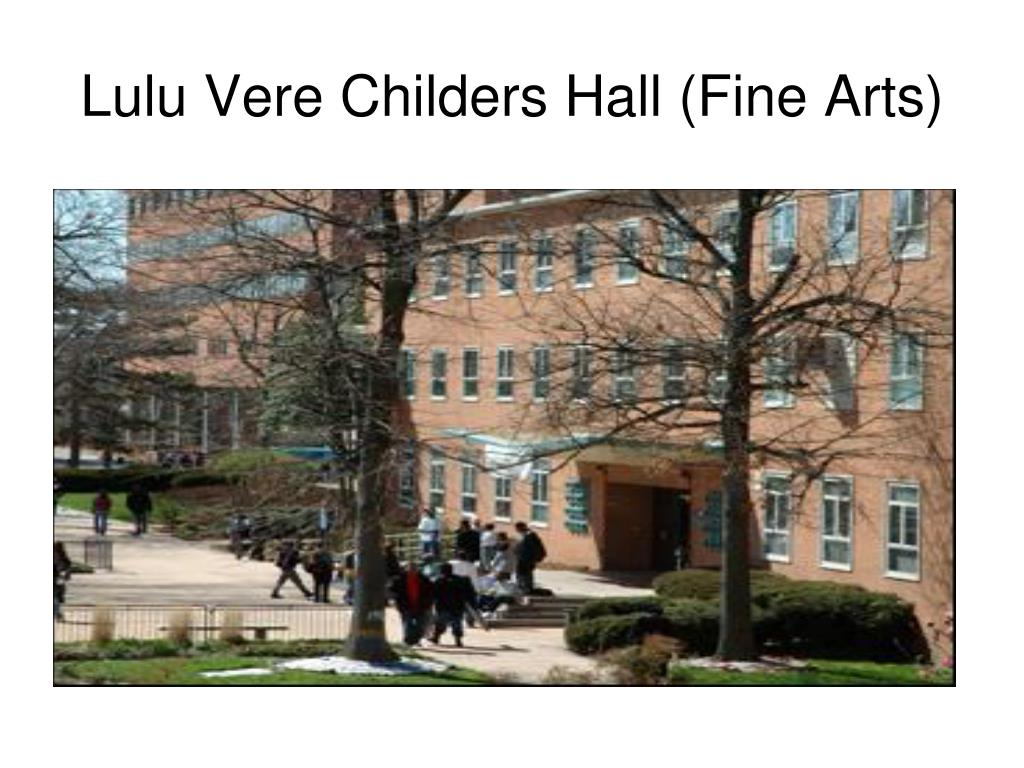 Lulu Vere Childers Hall (Fine Arts)