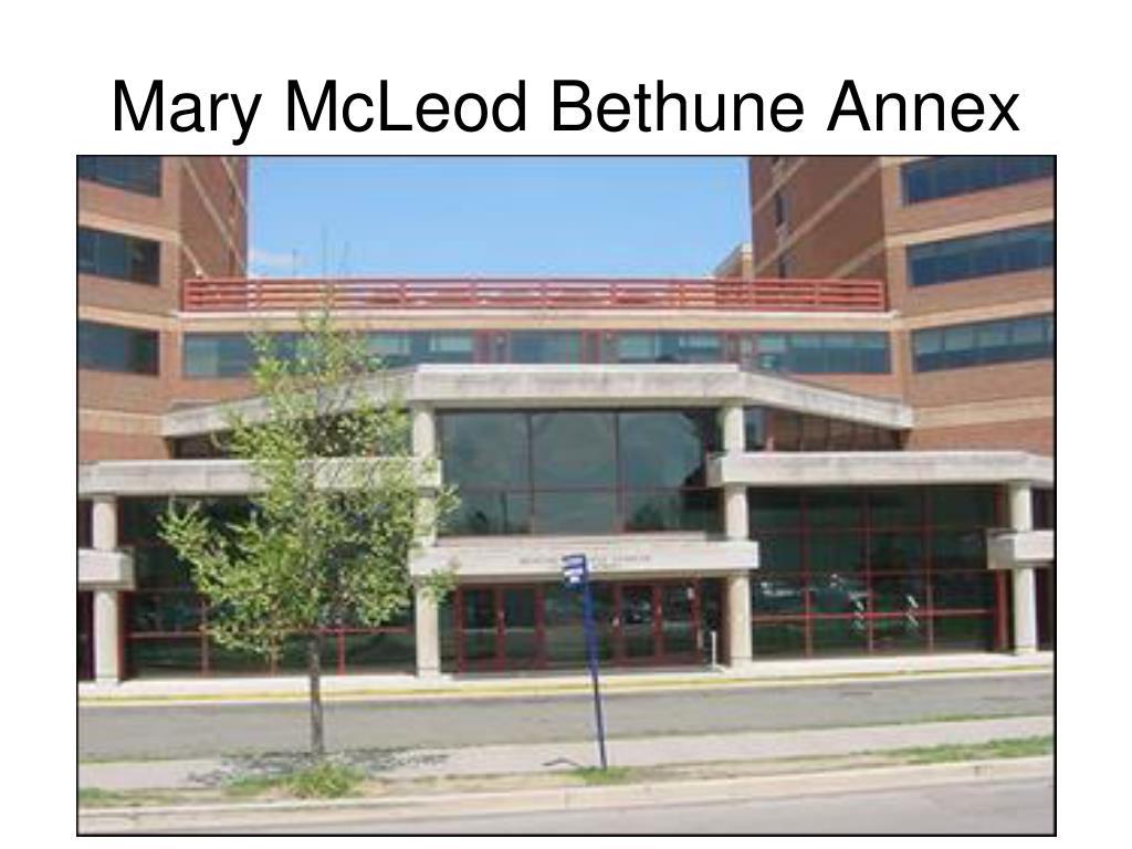 Mary McLeod Bethune Annex