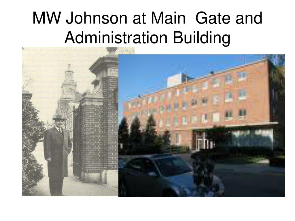 MW Johnson at Main  Gate and Administration Building