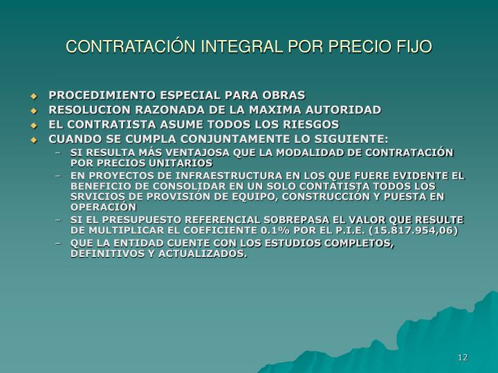 CONTRATACIÓN INTEGRAL POR PRECIO FIJO