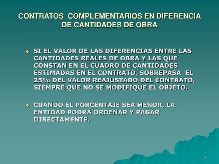 CONTRATOS  COMPLEMENTARIOS EN DIFERENCIA DE CANTIDADES DE OBRA