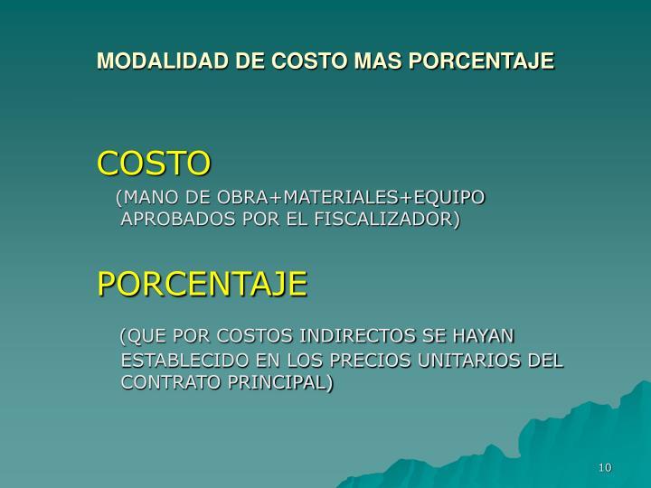 MODALIDAD DE COSTO MAS PORCENTAJE