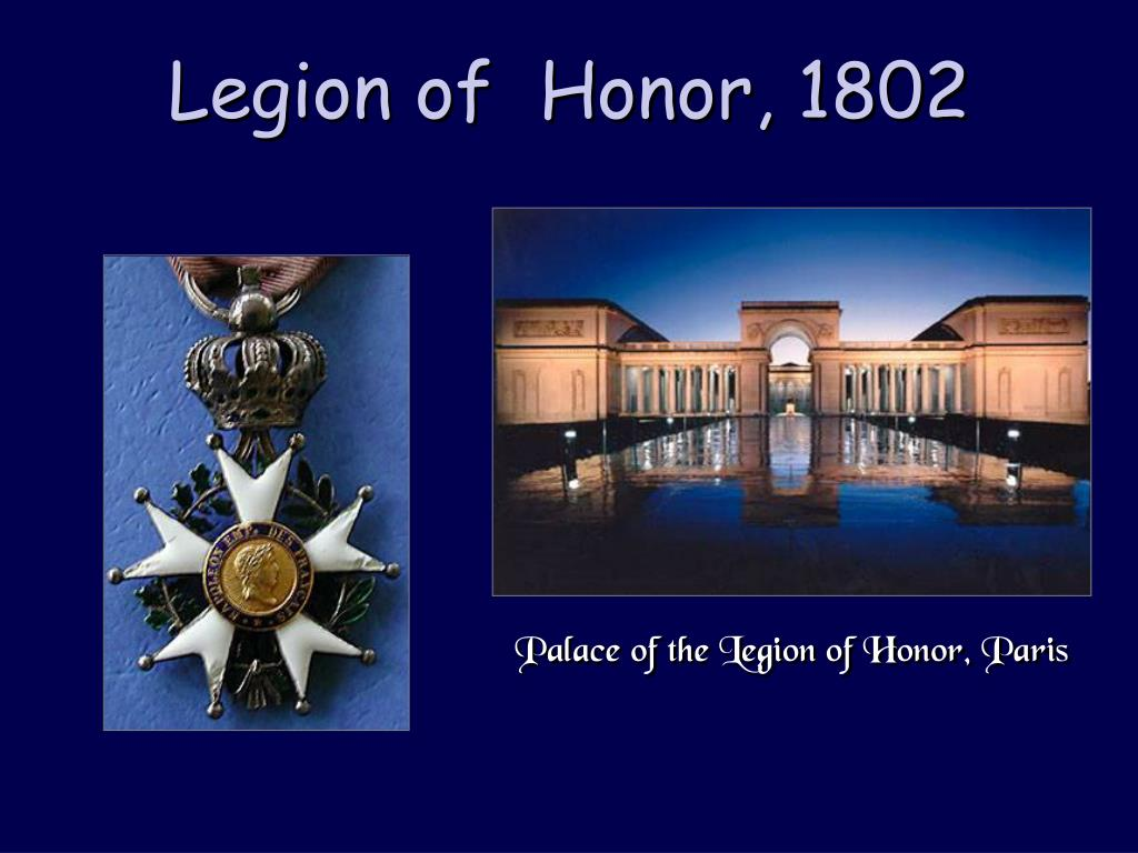 Legion of  Honor, 1802
