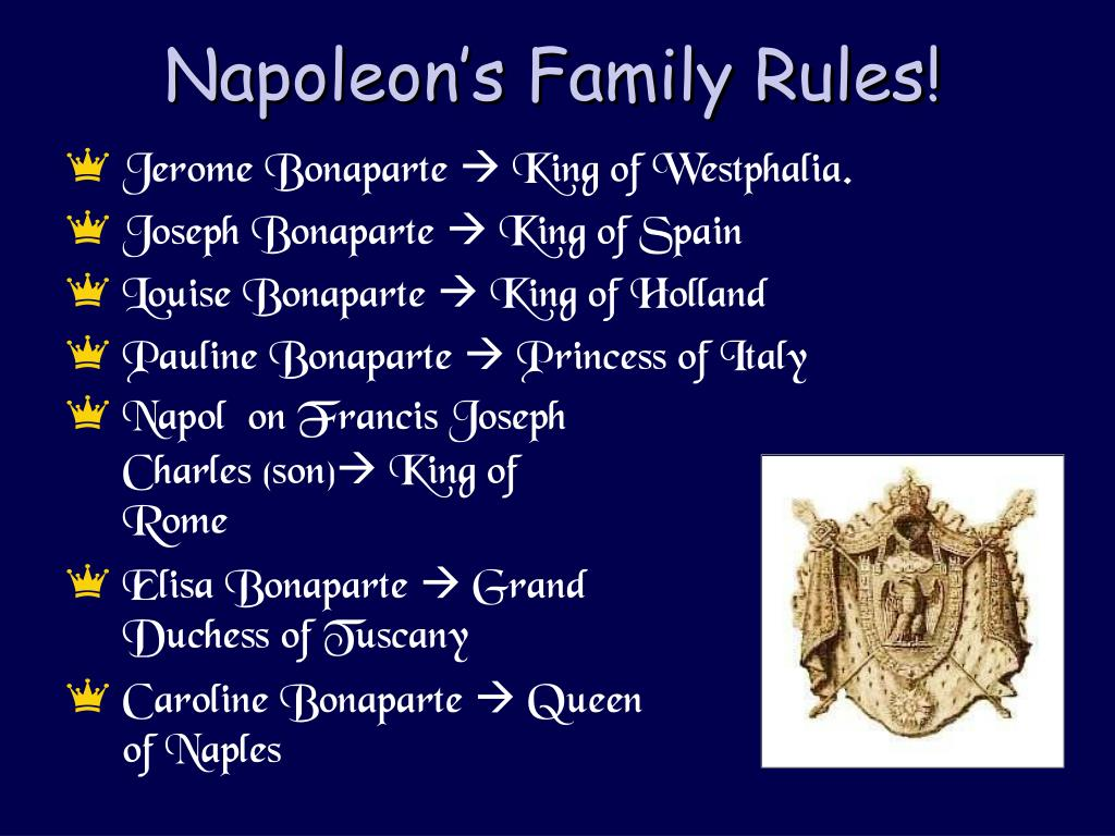 Napoleon's Family Rules!