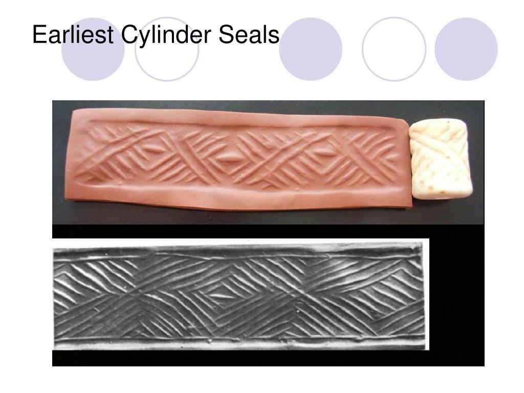 Earliest Cylinder Seals
