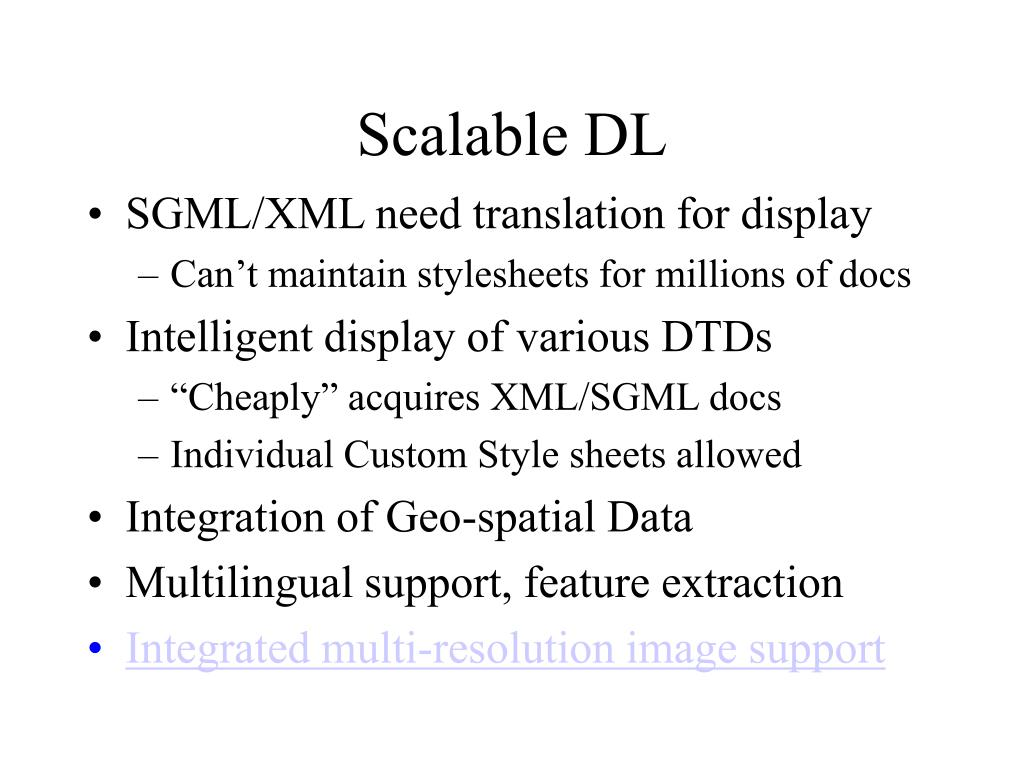 Scalable DL