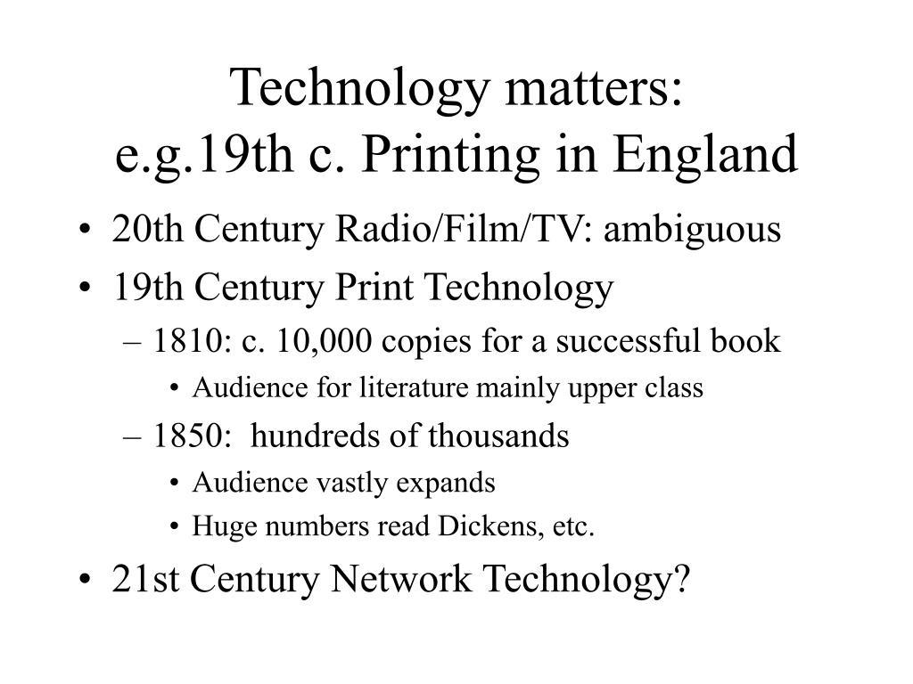 Technology matters: