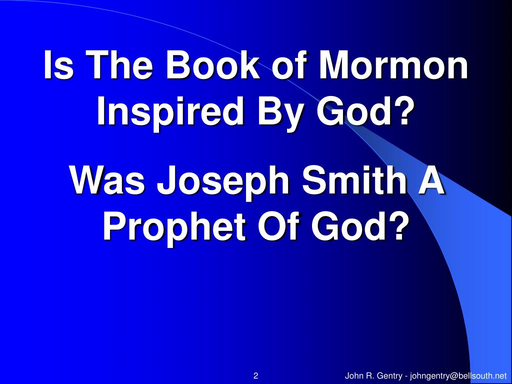 Is The Book of Mormon Inspired By God?