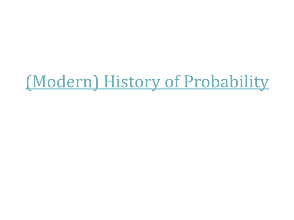 (Modern) History of Probability