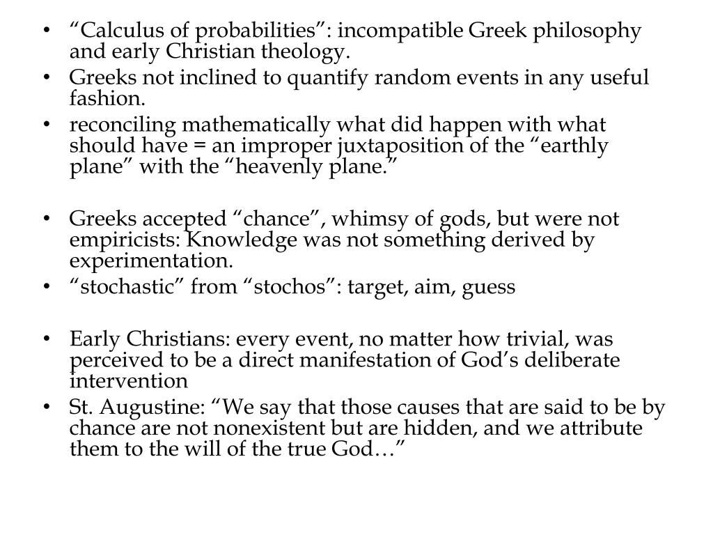 """Calculus of probabilities"": incompatible Greek philosophy and early Christian theology."