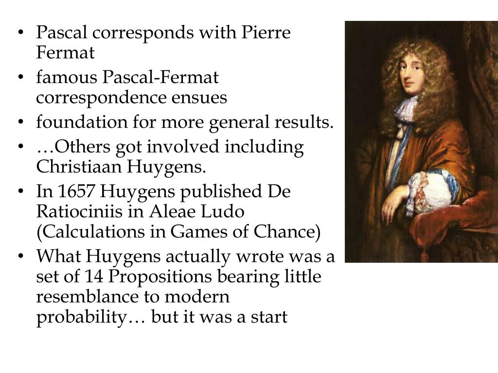 Pascal corresponds with Pierre Fermat