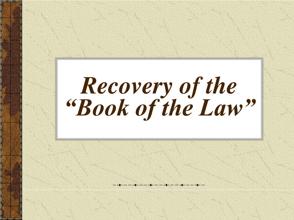 """Recovery of the """"Book of the Law"""""""