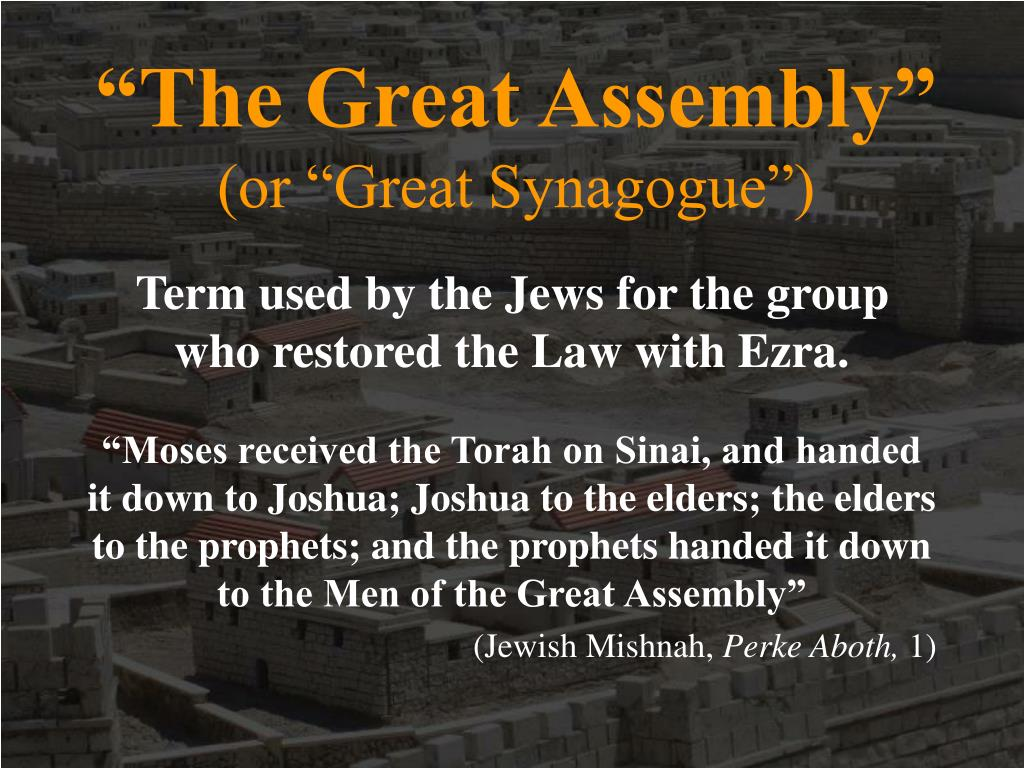 """""""The Great Assembly"""""""