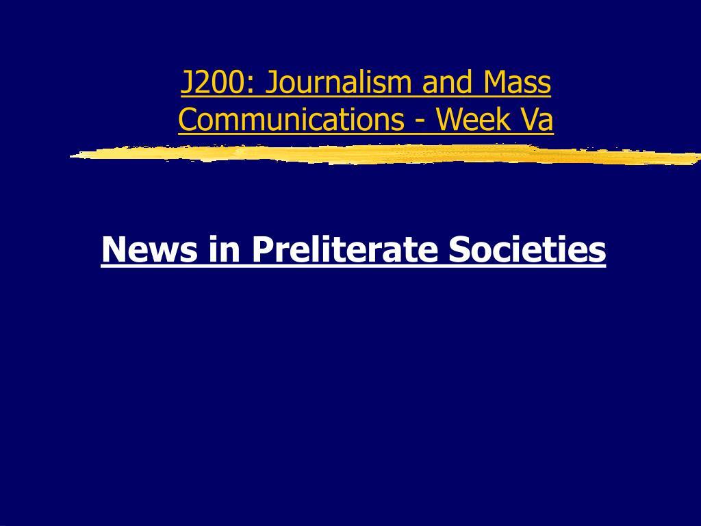 J200: Journalism and Mass Communications - Week Va