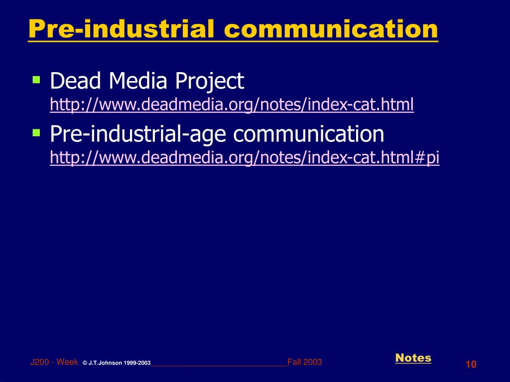 Pre-industrial communication