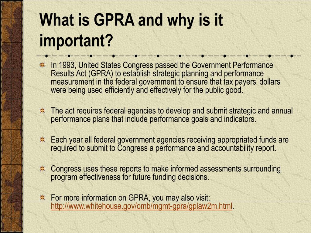 What is GPRA and why is it important?