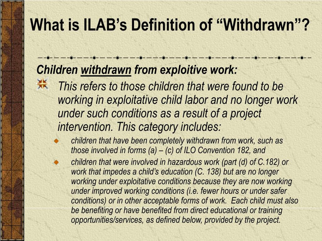 """What is ILAB's Definition of """"Withdrawn""""?"""