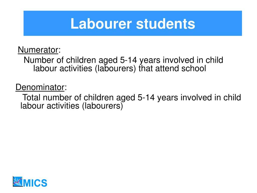 Labourer students