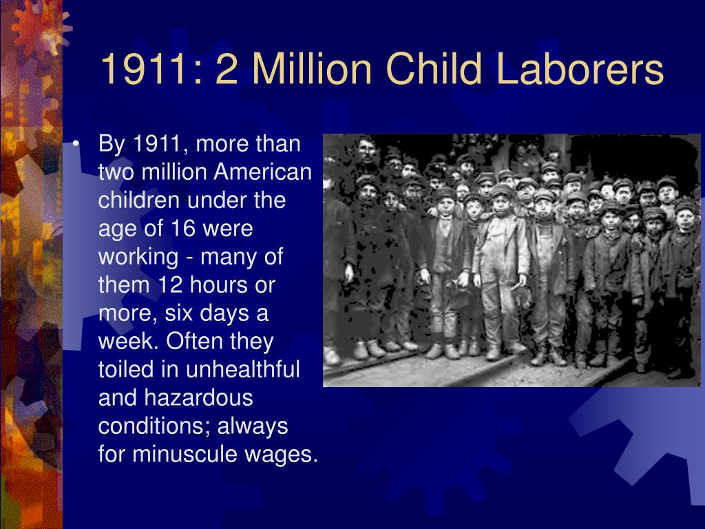 1911: 2 Million Child Laborers