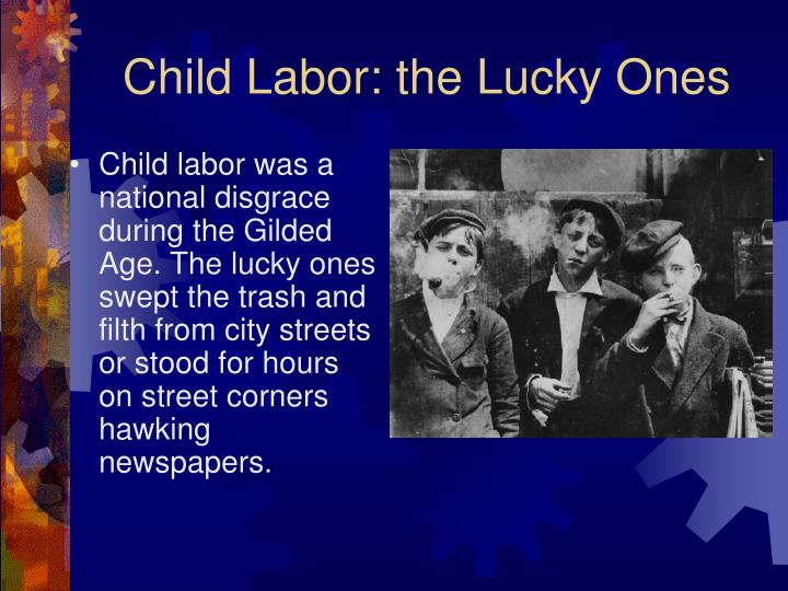 Child labor the lucky ones