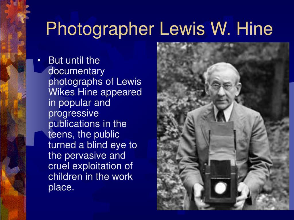 Photographer Lewis W. Hine