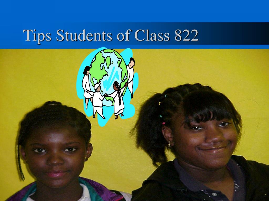 Tips Students of Class 822