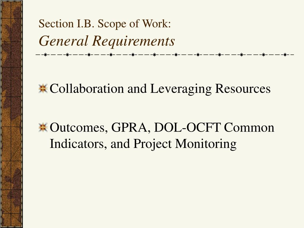 Section I.B. Scope of Work: