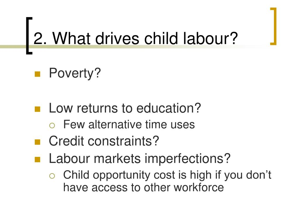 2. What drives child labour?