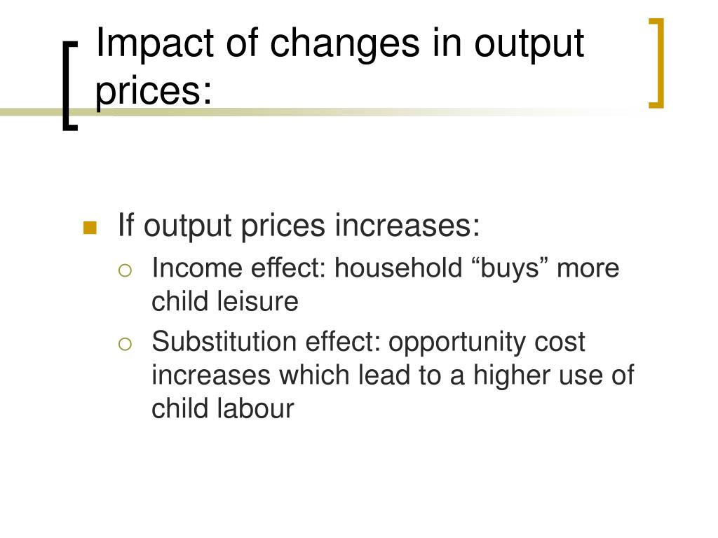 Impact of changes in output prices: