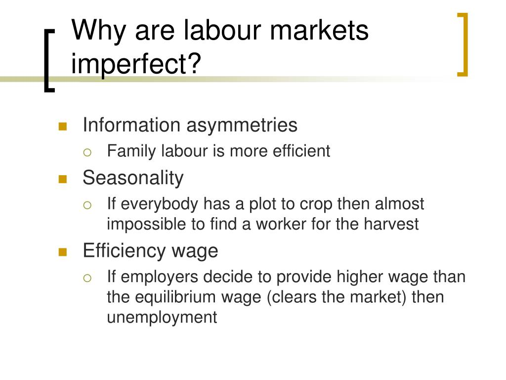 Why are labour markets imperfect?