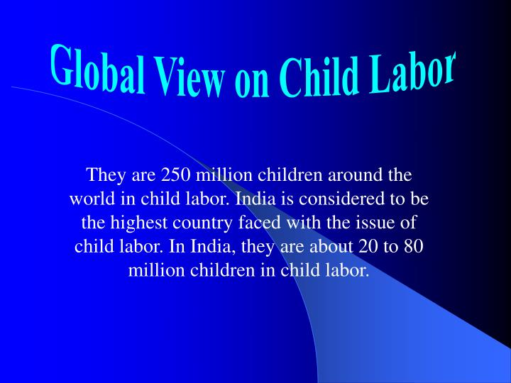 Global View on Child Labor