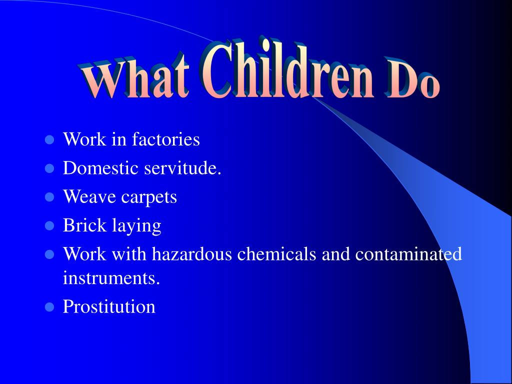 What Children Do