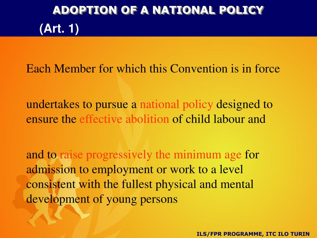 ADOPTION OF A NATIONAL POLICY