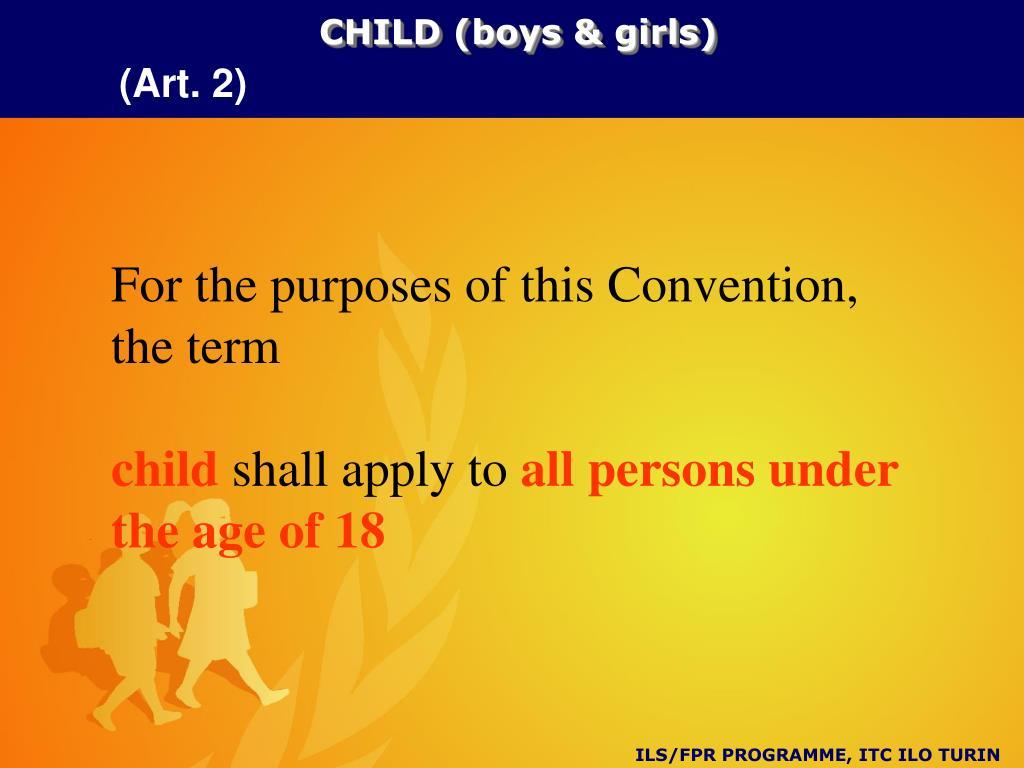 CHILD (boys & girls)