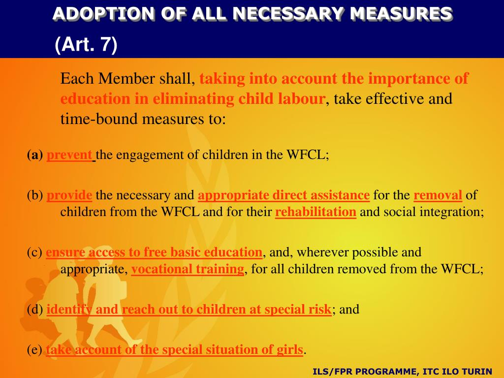 ADOPTION OF ALL NECESSARY MEASURES