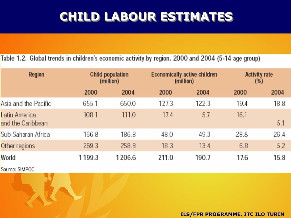 CHILD LABOUR ESTIMATES