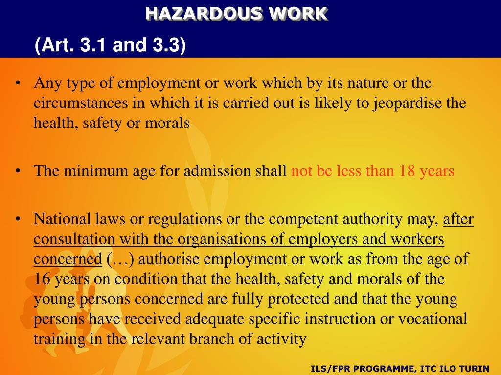 HAZARDOUS WORK