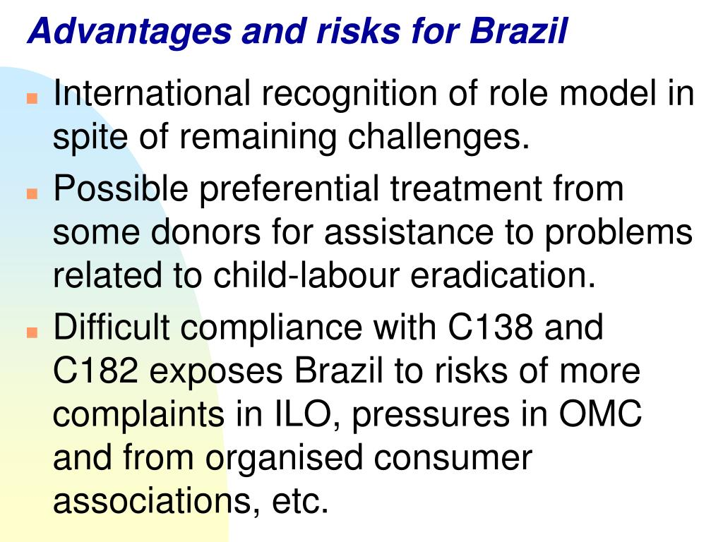 Advantages and risks for Brazil
